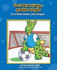 Es un buen juego, querido dragon  It's a Good Game, Dear Dragon (Dear Dragon Bil