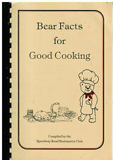 NORTH WILKESBORO NC 1986 BEAR FACTS FOR GOOD COOKING COOK BOOK *RURITANETTE CLUB