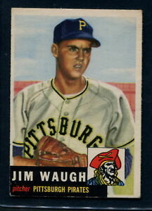 1953 Topps Baseball: #178 Jim Waugh--Pittsburgh Pirates EX+ to EX-MT