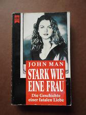 John Man - Stark wie eine Frau (Liebes-Roman)