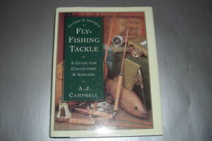 Classic & Antique Fly-Fishing Tackle book by A.J. Campbell with dust jacket