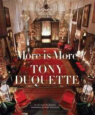 More Is More: Tony Duquette, Hutton Wilkinson