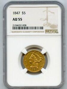 1847 $5 Liberty Gold Coin NGC AU 55