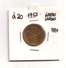 Rep. Italiana 20 lire 1957 Ramo di Quercia  Gambo Largo Bronzital  BB+   (m876)