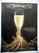 PUBLICITE-ADVERTISING :  WOLFBERGER Grands Crémants d'Alsace  2015 Alcool