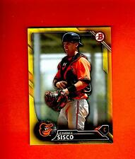 2016 BOWMAN YELLOW RETAIL PAPER PARALLE CHANCE SISCO ORIOLES  #BP114 nrmt
