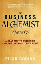 The Business Alchemist: A Road Map to Authentic and Inspirational Leadership, Go