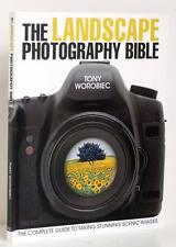 LANDSCAPE PHOTOGRAPHY BIBLE Digital Techniques Taking Scenic Photographs New
