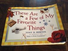 Book these are a few of my favorite things by Tony D. Button