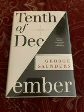 Tenth of December, George Saunders SIGNED 1ST PRINTING / 1ST EDITION