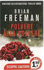 POLVERE ALLA POVERE - BRIAN FREEMAN