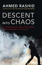 Descent into Chaos: The United States and the Failure of Nation Building in Paki