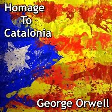 Homage to Catalonia - George Orwell - Unabridged  - MP3 DOWNLOAD