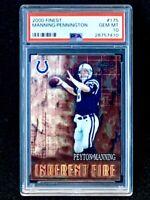 2000 Finest #175 Peyton Manning/Chad Pennington Inherent Fire PSA 10 Pop 10