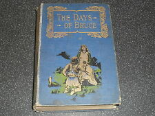 Old Robert Burns Poems & The Days of Bruce A Story from Scottish History