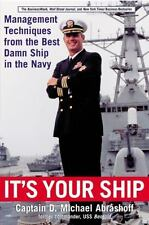 It's Your Ship: Management Techniques by Michael Abrashoff FREE USA SHIPPING!