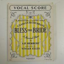 VOCAL SCORE benedire la Sposa, condizioni eccellenti