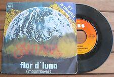 """SANTANA Flor D'Luna (Moonflower) (1977) Vinyl 7"""" 45 RPM - CBS 5730"""