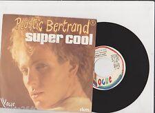 ♫ Plastic Bertrand ♫ Super Cool  ♫  45 tr 1978  Vogue rkm