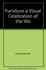 Furniture a Visual Celebration of the Wo,Lydia Darbyshire