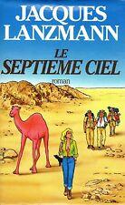 JACQUES LANZMANN / LE SEPTIEME CIEL / GF