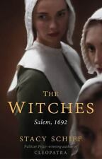 The Witches: Salem, 1692 by Schiff, Stacy in Used - Like New