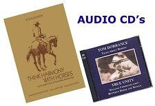 Think Harmony with Horses by Ray Hunt & True Unity by Tom Dorrance - AUDIO CD's