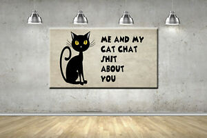 Cat Lover Chat Adult Quote Funny Rude Joke Framed Canvas Picture Photo Wall Art