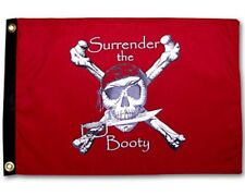 """Surrender The Booty Red Boat Flag 12X18"""" Pirate New"""