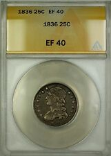 1836 Capped Bust Silver Quarter 25c Coin ANACS EF-40