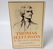 Thomas Jefferson & the New Nation A Biography Merrill D. Peterson 1975 PB