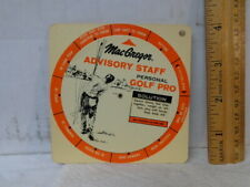 1960's Golf Advertising MacGregor Advisory Staff Information Wheel, Rotates, Ex+