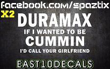 (2) DURAMAX vinyl car sticker decal blow smoke roll coal powerstroke 2500 funny