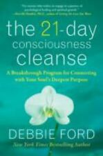 The 21-Day Consciousness Cleanse: A Breakthrough Program For Connecting With ...