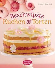Beschwipste Kuchen und Torten von Luise Lilienthal (2014, Gebundene Ausgabe)