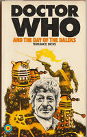 Doctor Who and the Day of the Daleks. GC++. One of the best of the Target Books.