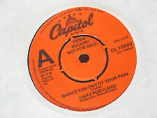 "Gary Portland ‎–  Dance you out of your pain  DEMO  7""   EX SHOP"