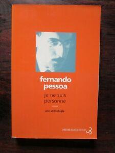 Fernando PESSOA - Je ne suis personne - Une anthologie - Vers et prose