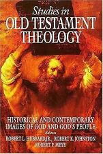 Studies in Old Testament Theology: Historical and Contemporary Images of God and