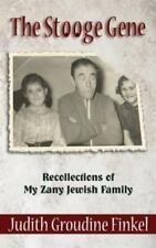 The Stooge Gene: Recollections of My Zany Jewish Family (Paperback or Softback)