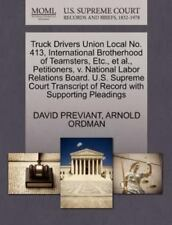 Truck Drivers Union Local No. 413, International Brotherhood Of Teamsters, Et...