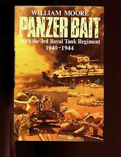 Panzer Bait: With the Third Royal Tank Regiment 1939-1945, Moore,    HBdj VG