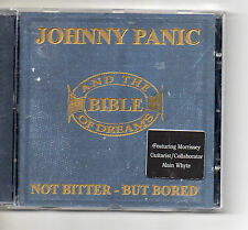 Johnny Panic - Not Bitter But Bored (The Roots of Morrissey, 2007)