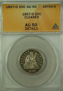 1857-O Seated Liberty Silver Quarter 25c ANACS AU-50 Details Cleaned GKG