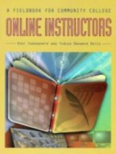 A Fieldbook for Community College Online Instructors by Farnsworth, Kent, Bevis