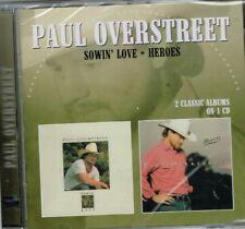 "PAUL OVERSTREET Brand New 2 on 1 CD ""SOWIN' LOVE + HEROES"" 22 tracks"