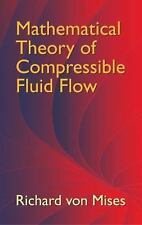 Mathematical Theory of Compressible Fluid Flow (Dover Civil and Mechanical Engi
