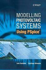 NEW Modelling Photovoltaic Systems Using PSpice by Luis Castañer