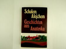 Scholem Alejchem - Geschichten aus Anatevka