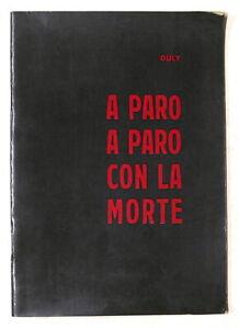 Militaria Paracadutisti - Duly - A paro a paro con la morte - 1963 ca.